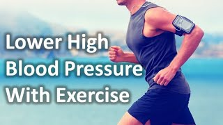 Exercise for high blood pressure - 3 ...