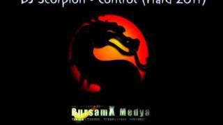 DJ Scorpion - Control (Hard 2011).wmv