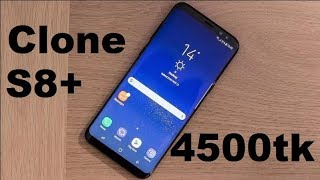 Download Video Clone  Samsung Galaxy S8+ Plus Bangla Review | 4500 Taka Only MP3 3GP MP4