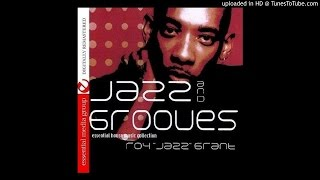 Roy Jazz Grant - I Got The Jazz