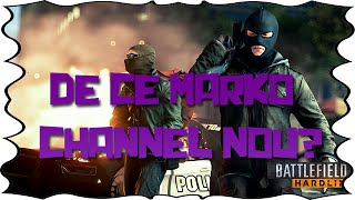 DE CE MARKO/CHANNEL NOU? | Battlefield Hardline Gameplay