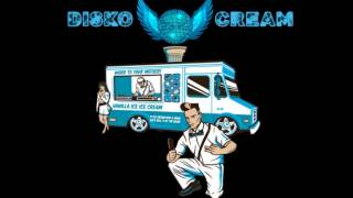 disko Cream - That Kinda Guy