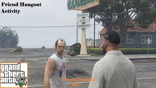 GTA V: Friend Hangout Activity # 01 - Trevor/Franklin [Bar]
