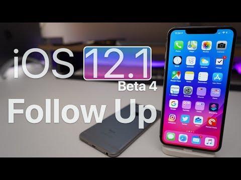 iOS 12.1 Beta 4 - Follow up