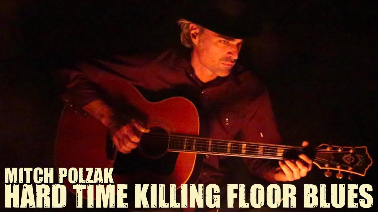 """Hard Time Killing Floor Blues"" (Fingerpicking / Finger Style Guitar) Cover By Mitch Polzak"