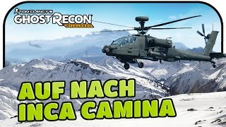 AUF NACH INCA CAMINA #043 - GHOST RECON WILDLANDS ★ Gameplay Deutsch Koop