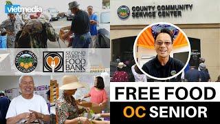 Thực phẩm MIỄN PHÍ cho người cao niên tại Trung tâm Phục Vụ Cộng Đồng Quận Cam