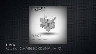 UMEK - Quest Chain (Original Mix) [Form Music]