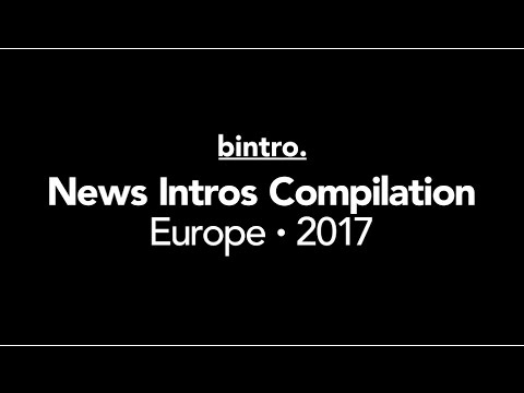 News Intros Compilation Europe 2017 (HD)
