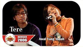 TERE AWAL YANG INDAH Masih Ingat Lagu inii LIVE KONSER PEMANGKAT 30 JUNI 2006