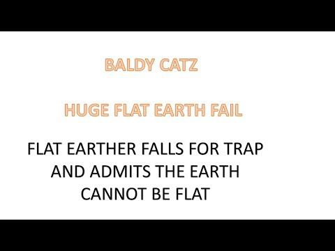 Flat earther falls for trap and admits the earth cannot be flat thumbnail