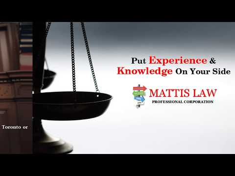 Put Experience and Knowledge on Your Side - Hire Mattis Law Professional Corporation Today