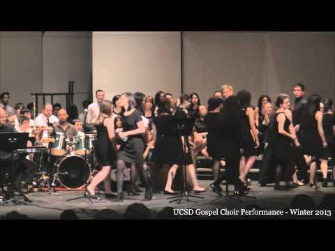 UCSD Gospel Choir Performance - Winter 2013 (FULL VIDEO)