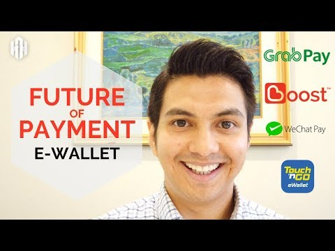 The Future Of Payments | What You Need To Know About E Wallets In Malaysia