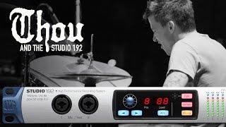 The Studio 192, Eris E44 MTM monitors, and Thou.