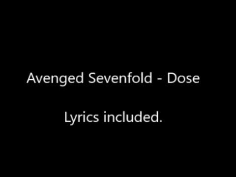 Avenged Sevenfold - Dose (lyrics)