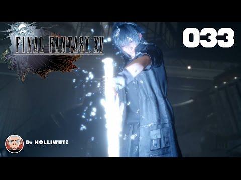 Final Fantasy XV #033 - Die Zegnautus-Festung [XBO] Let's play Final Fantasy 15