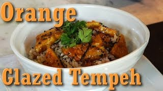 Vegan Recipe: Orange Glazed Tempeh | Jason Wrobel