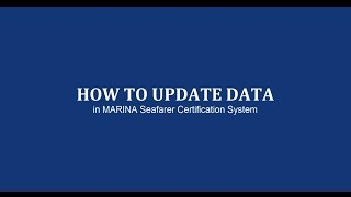 How to Update Data in MARINA Seafarer's Certification System