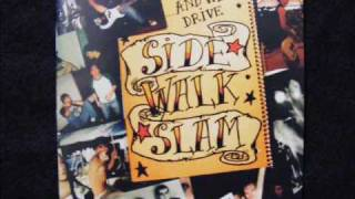 Watch Side Walk Slam When Im Gone video