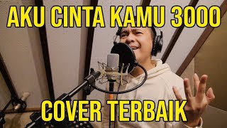 I LOVE YOU 3000 (COVER VERSI INDONESIA OLEH RADITYA DIKA)