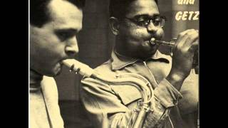 Dizzy Gillespie & Stan Getz Sextet - It's the Talk of the Town
