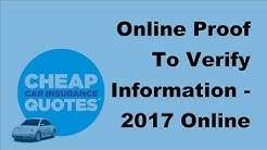 Online Proof To Verify Information  - 2017 Online Car Insurance Tips