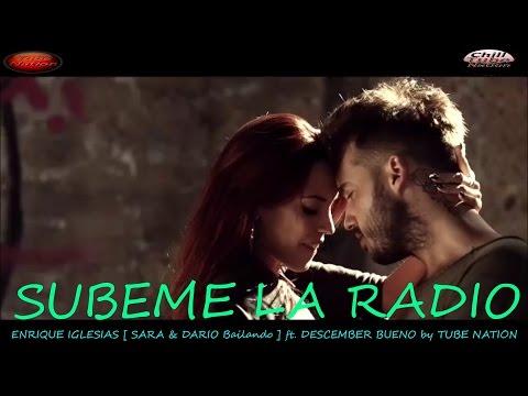 SUBEME LA RODIO -Enrique Iglesias [SARA & DARIO Bailando] ft Descemer Bueno