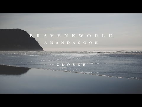 Closer (Official Lyric Video) - Amanda Cook | Brave New World