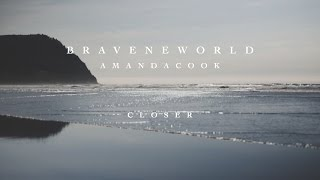 Closer (Official Lyric Video) // Brave New World // Amanda Cook