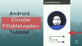 How to Create Circular Fillable Loaders in Android Studio with Source Code