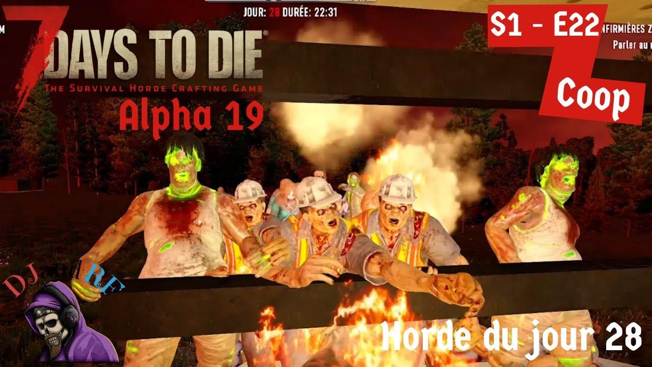 Download S1- E22 : Horde du jour 28- 7 Days To Die A19 Coop