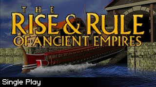 The Rise & Rule of Ancient Empires - Single Play