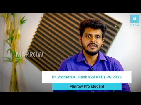Dr. Vignesh, Rank 29 NEET PG '19, talks about how he tackled his weak subjects with Marrow