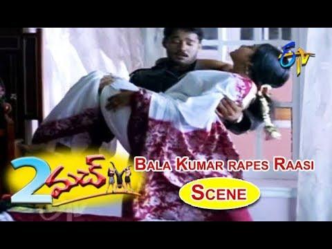 Bala Kumar Rapes Raasi Scene | 2 Much | Bala Kumar | Raasi | Chitra Mehata | ETV Cinema