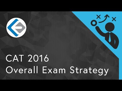 Overall Exam Strategy | CAT 2016
