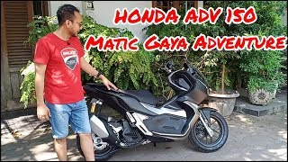 Review & Test Drive Honda ADV 150 Matic Bergaya Adventure | Pondok Otomotif