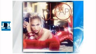 J.Lo - Papi | New Single