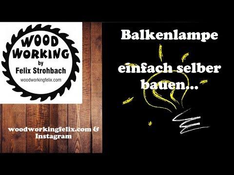 Balkenlampe selber bauen /  Build beam lamp yourself