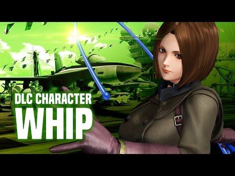 "KOF XIV - DLC CHARACTER ""WHIP"""