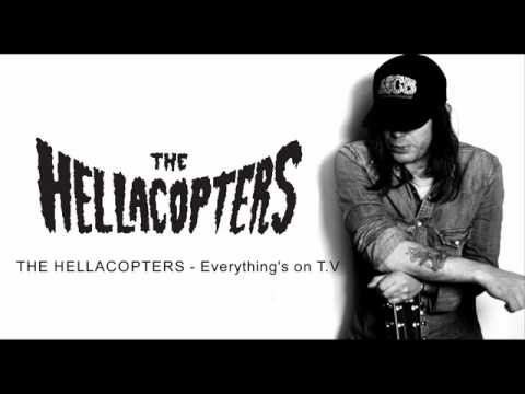 THE HELLACOPTERS - Everything's on T.V.