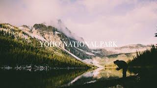 YOHO NATIONAL PARK - Travel Film