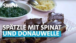 Oma kocht am besten: Spätzle mit Spinat und Donauwelle