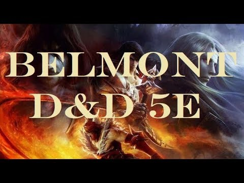 Belmont build: D&D 5e