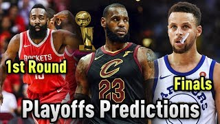 2018 NBA Playoffs Predictions!! Who Will Make The NBA Finals??