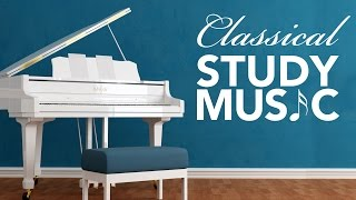 Classical music for studying and concentration: instrumental music, focus music, relax, ♫e090