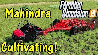 FS19 Garage Tour #3: Mahindra Cultivating!