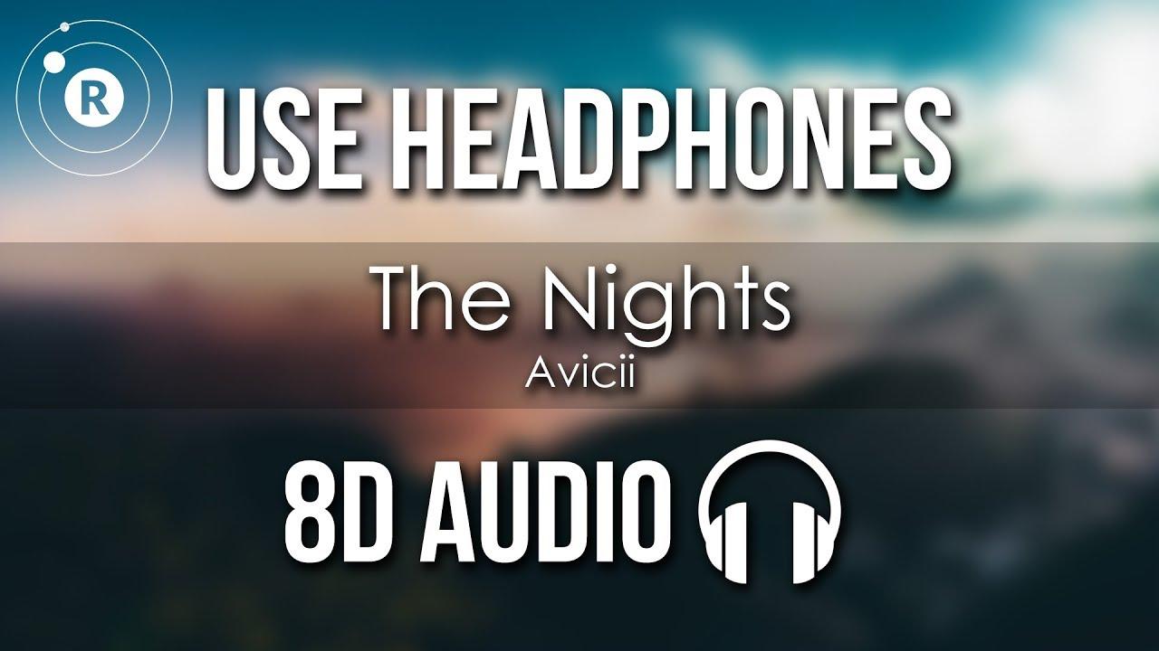 Download Avicii - The Nights (8D AUDIO)