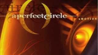 A Perfect Circle - Weak and Powerless (Tilling My Grave Mix) HD