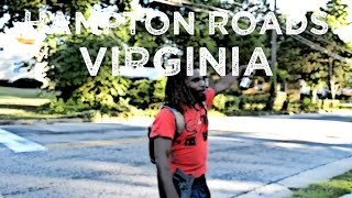 TheRealStreetz of Hampton Roads VA pt.2 (Norfolk, Newport News, more)